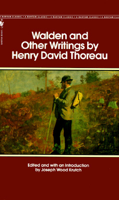 Walden and Other Writings By Thoreau, Henry David