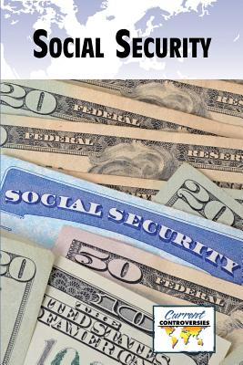 Social Security By Greenhaven Press Editor (EDT)