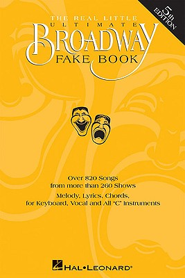The Real Little Ultimate Broadway Fake Book