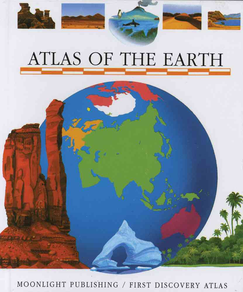 Atlas of the Earth By Moignot, Daniel/ Moignot, Daniel (ILT)